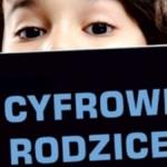 Cyfrowi rodzice. Dzieci w sieci. Jak być czujnym, a nie przeczulonym - recenzja książki