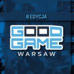 Już jutro startuje Good Game Expo i Warsaw Comic Con! Będziecie?